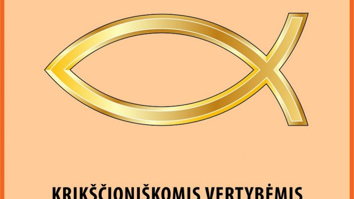 Krikščioniškomis vertybėmis grįstas ugdymas